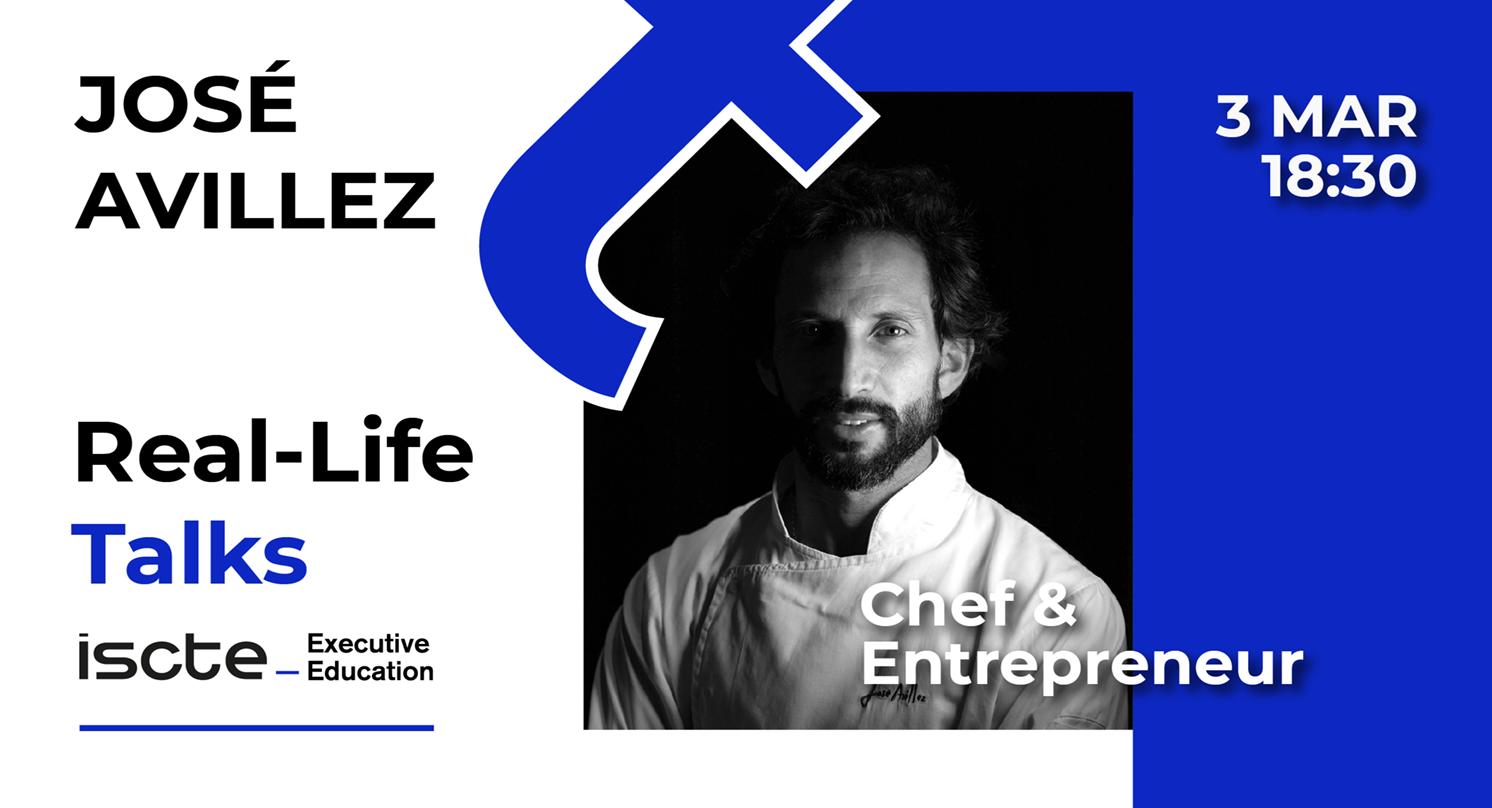 Real-life Talks José Avillez